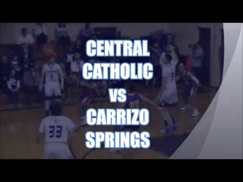 Central Catholic vs Carrizo Springs High School Basketball