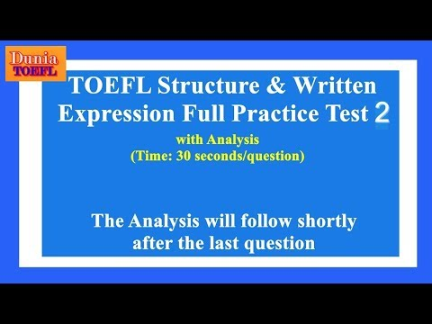 TOEFL Structure & Written Expression Full Practice Test 2 With Analysis