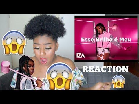IZA - ESSE BRILHO É MEU, com Tais, Flávia e Nalu MUSIC VIDEO REACTION (Reação)