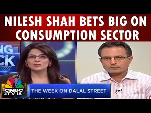 Nilesh Shah Bets Big on Consumption Sector | Long Term Investment Strategies | CNBC TV18