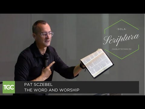 """Pat Sczebel Preaches """"The Word and Worship"""""""