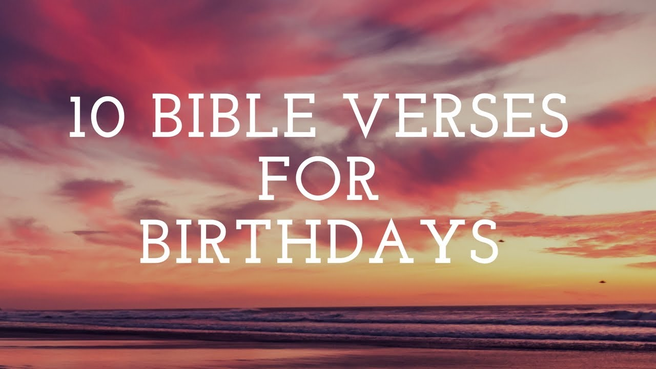 10 Bible Verses For Birthday Cards Youtube