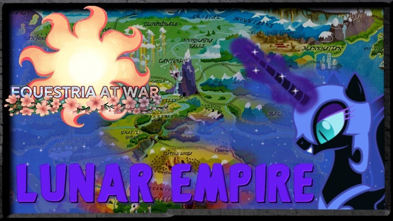 Equestria At War Lunar Empire Hoi4 Youtube