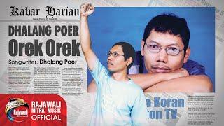 DHALANG POER - OREK OREK - Official Karaoke Video