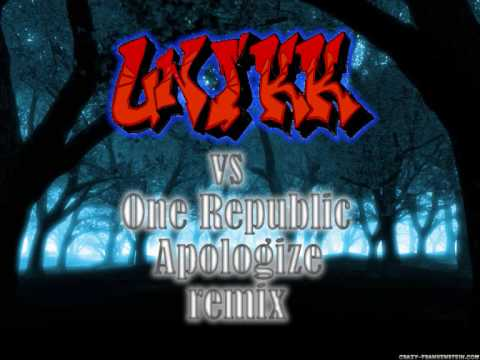 APOLOGIZE REMIX  DJ UNIKK