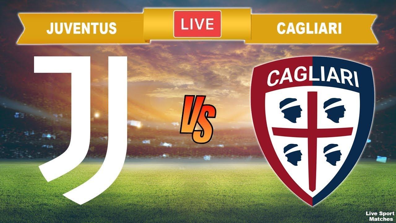 Juventus vs Cagliari Live 🔴 Serie A Cagliari vs Juventus ...