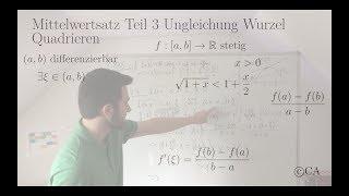 Mittelwertsatz Teil 3 Aufgabe Ungleichung Wurzel Quadrieren (Analysis)
