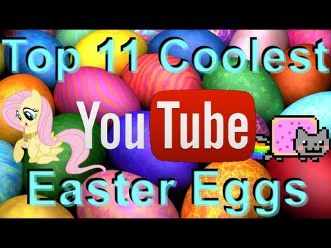 Top 11 Coolest Youtube Easter Eggs