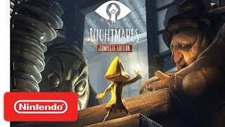 Little Nightmares: Complete Edition Launch Trailer - Nintendo Switch