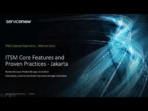 ITSM Core Features and Proven Practices in ServiceNow's Jakarta