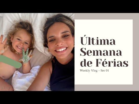 ÚLTIMA SEMANA DE FÉRIAS   WEEKLY VLOG - SET01   Mafalda Sampaio