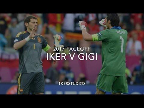 Iker V Gigi - Iker Casillas Vs Gianluigi Buffon - Porto Vs Juventus UCL 2017  Faceoff