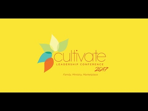Ministry leaders conference March 11th Cultivate 2017