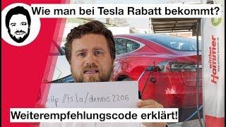 Wie man bei Tesla Rabatt bekommt? Empfehlungscode (Referralcode) erklärt!