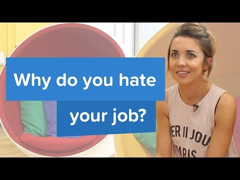 Why do you hate your job?   SocialTalent