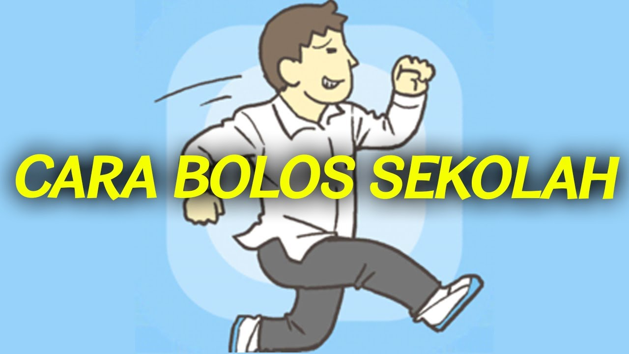 CARA BOLOS SEKOLAH!! JANGAN DITIRU!!