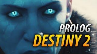 Destiny 2 - PROLOG [PS4]