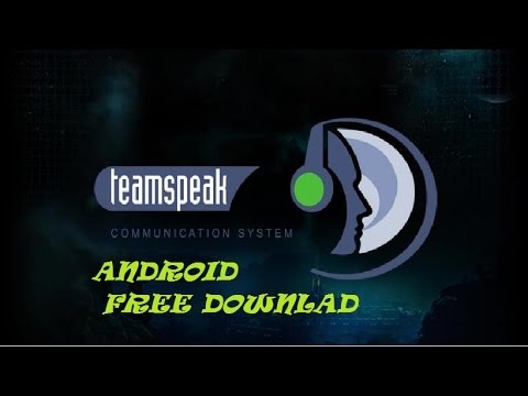 TeamSpeak 3 ANDROID (FREE DOWNLOAD)