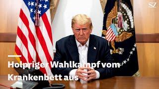 Donald Trump und Corona - Holpriger Wahlkampf vom Krankenbett aus