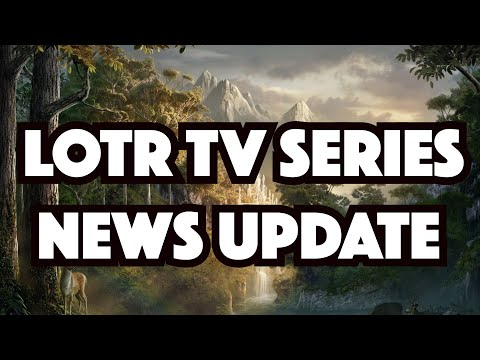 Lord Of The Rings TV Series News Update