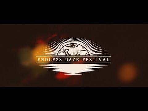 ENDLESS DAZE 2017 | Concert Film