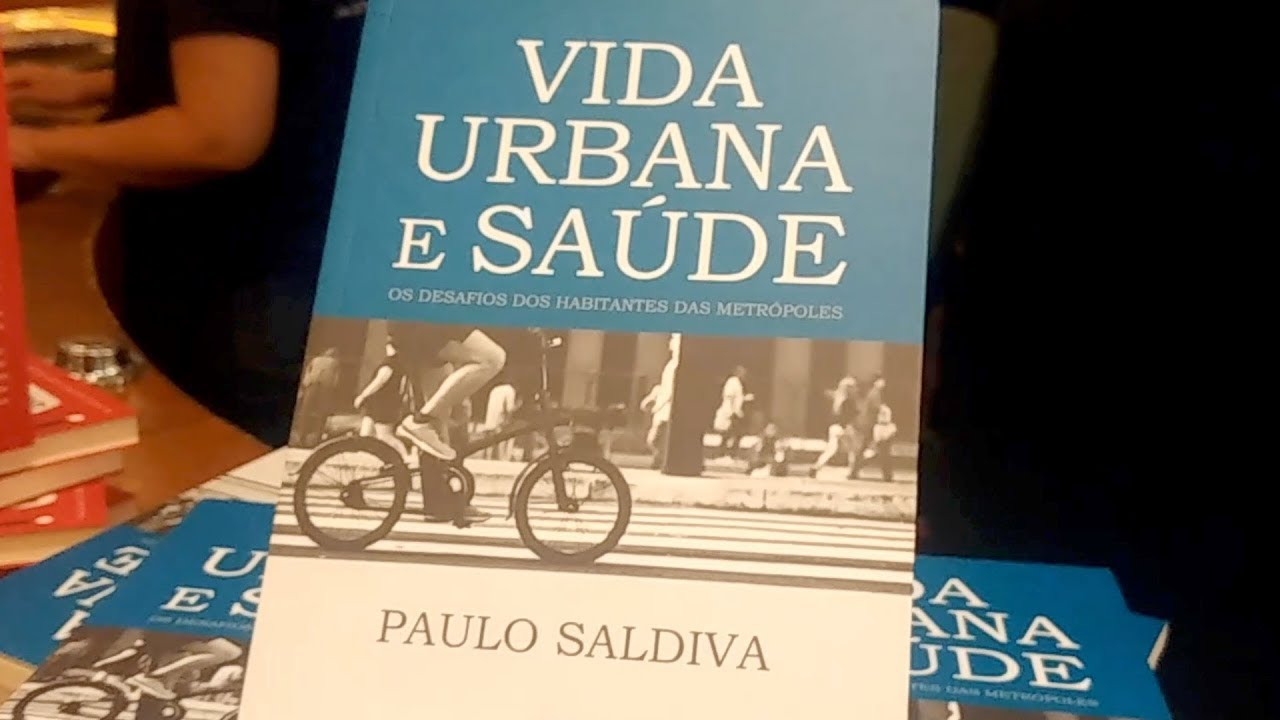 b6ebb79da Vida Urbana e Saúde - Novo livro de Paulo Saldiva - YouTube