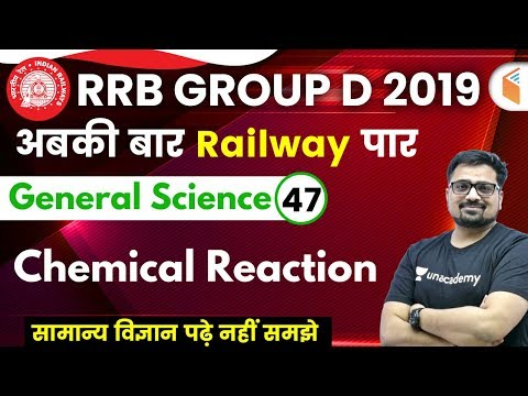 12:00-pm---rrb-group-d-2019-|-gs-by-ankit-sir-|-chemical-reaction