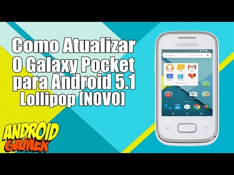Como Atualizar o Galaxy Pocket para Android 5.1 Lollipop [NOVO]
