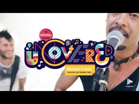 Michael Franti - I'm Alive (Life Sounds Like) - Google Uncovered Session