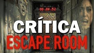 Escape Room - CRÍTICA -REVIEW - OPINIÓN - Adam Robitel