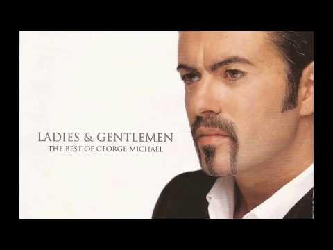 George Michael Ladies and Gentlemenn