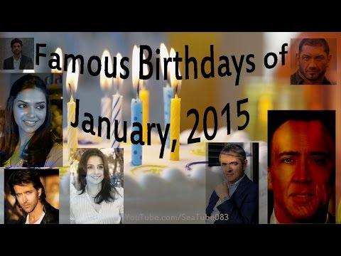 Famous Birthdays in January 2015