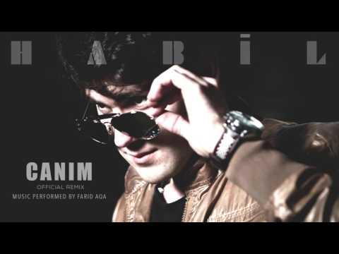 Habil - Canım (Remix) 2017