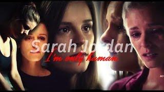 Sarah Jordan - I'm Only Human {Helix}
