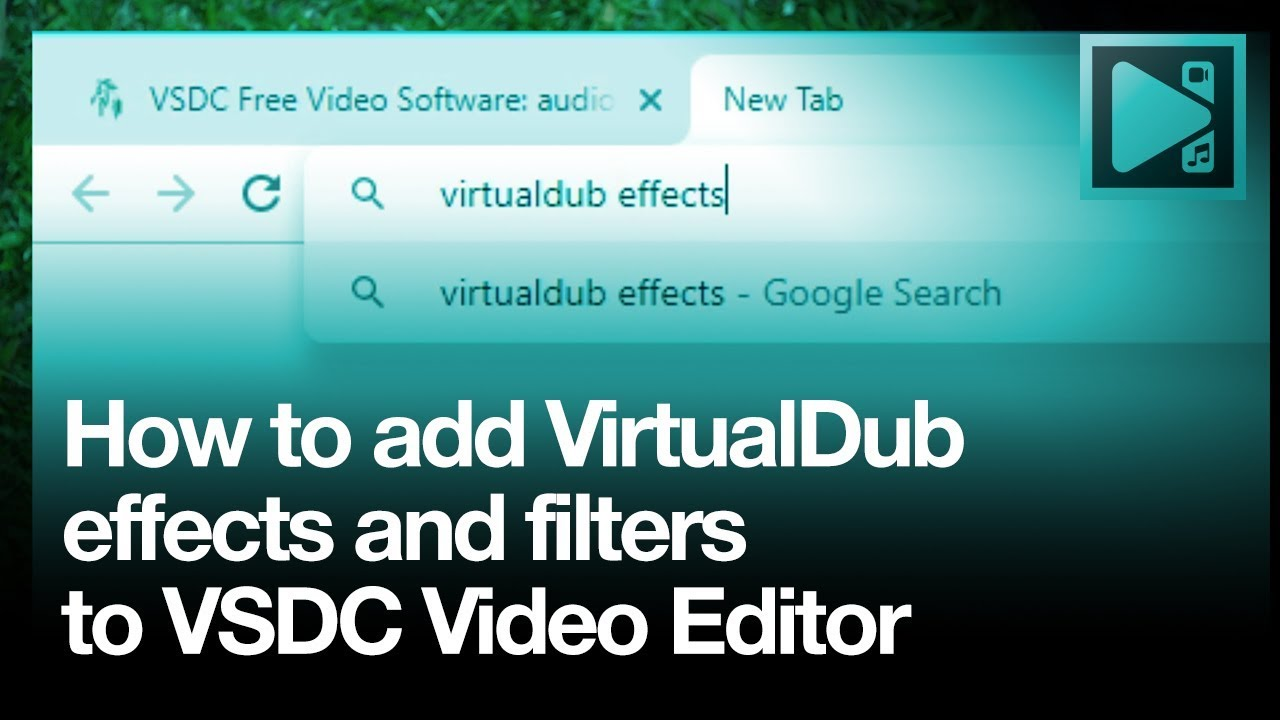 How to add VirtualDub effects to VSDC Video Editor