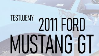 TEST DRIVE #001 - 2011 Ford Mustang GT Premium
