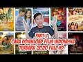 Gambar cover CARA DOWNLOAD FILM INDONESIA TERBARU 2020..GAMPANG#PART2