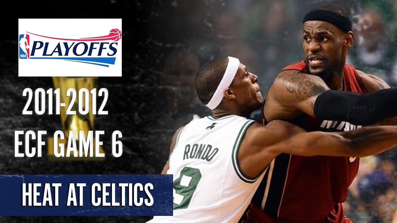 Heat At Celtics Game 6 Full Highlights 2011 2012 Nba Ecf 6 7 2012 Youtube
