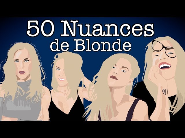 50 nuances de blonde (version non censurée évidemment)
