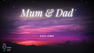 Mum & Dad | Voice Only | Lyric Video | Zain Bhikha