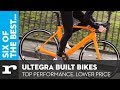 Six of the best Shimano Ultegra built bikes - Top performance. Lower Price