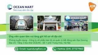 Công ty Cổ phần Tập đoàn Đại Dương Oceanmart (OGC) Tuyển Dụng 2014