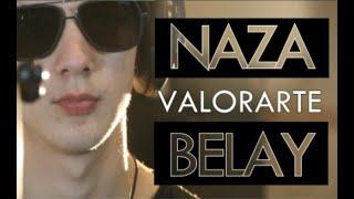Valorarte - Naza Belay (Official Video)