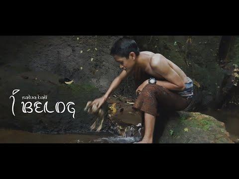 I BELOG - Film Pendek Cerita Rakyat Bali (modern)