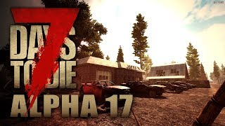 7 Days to Die Alpha 17 #02 | Neuer Tag - Neuer Loot - Frisches Blut | Gameplay German Deutsch thumbnail