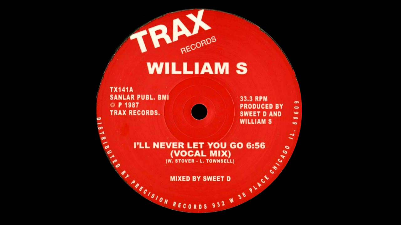 William S I Ll Never Let You Go Vocal Mix Youtube