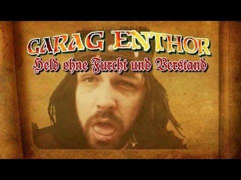 GARAG ENTHOR Episode 1