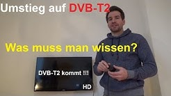 Umstieg auf DVB T2 HD was muss man beachten, was braucht man? DVB-T2 Umstellung anschließen umrüsten