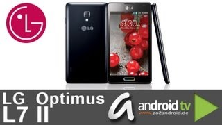 [GER] LG Optimus L7 II P710 - First touch & view [Full Version]