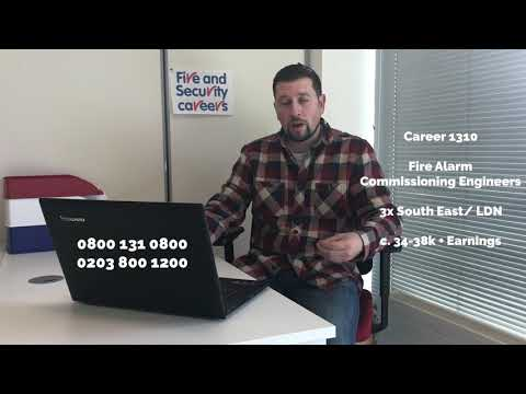 1310 Fire Alarm Commissioning Engineer Career and Jobs in South East England and London, etc
